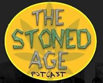 The Stoned Age Potcast